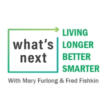 Whats Next - Living Longer Better Smarter